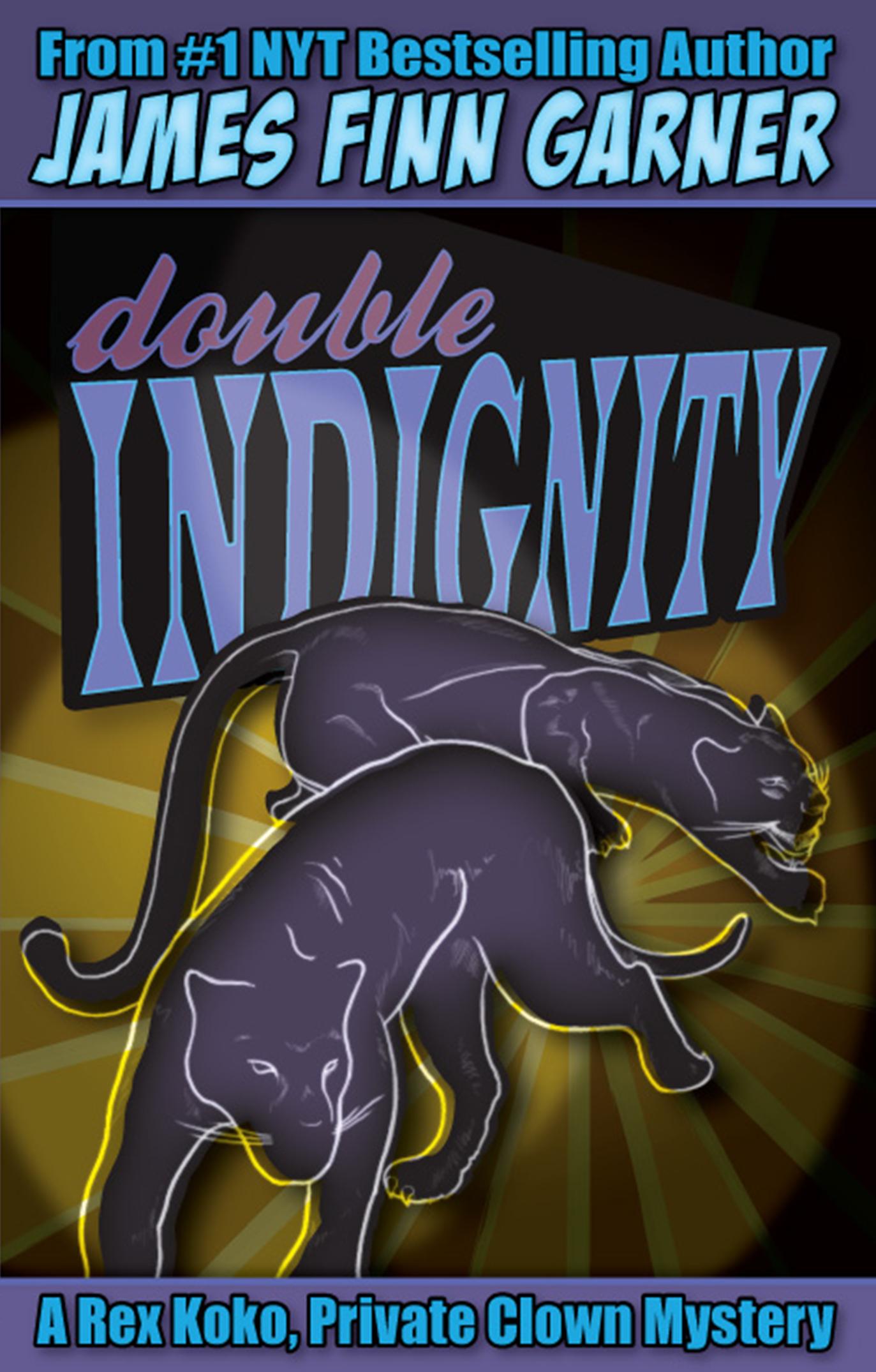 Double Indignity