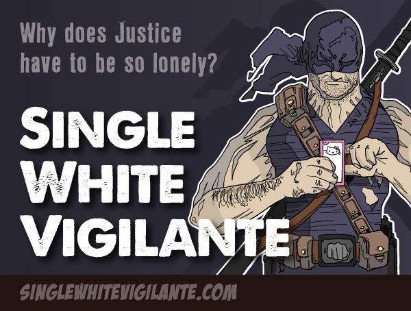 Single White Vigilante